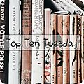 Top ten tuesday # 77