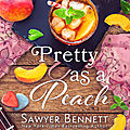 Pretty as a peach (sex and sweet tea #4) by juliette poe (arc)