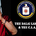 LE <b>DALAÏ</b>-LAMA ET LA CIA. MENSONGE SUR LE MASSACRE DES TIBÉTAINS QUI ÉTAIENT ESCLAVES DES MOINES DANS LEUR PAYS.