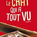 Le chat qui a tout vu, de sam gasson
