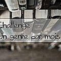 <b>Challenge</b> : Un <b>genre</b> par <b>mois</b> (2018)
