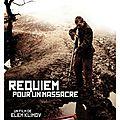 <b>Requiem</b> pour un massacre (Viens et regarde)
