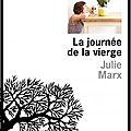 La journée de la vierge - julie marx - editions de l'olivier