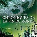 Chroniques de la fin du monde tome 2 - Susan <b>Beth</b> Pfeffer