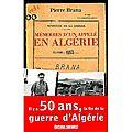 Brana pierre / mémoires d'un appelé en algérie.
