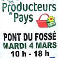 Marchés des producteurs de pays à pont-du-fossé le mardi 4 mars 2014