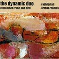 The Dynamic Duo: Remember Trane and Bird (Ayler Records - 2004)