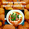 Velouté de potimarron, patate douce et marron au soup and co