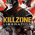 Test de Killzone : Liberation - Jeu Video Giga France