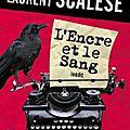 L'Encre et le Sang de Franck Thilliez et <b>Laurent</b> <b>Scalese</b>