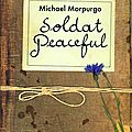 Michael morpurgo - soldat peaceful