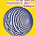 # 86 une belle histoire du temps