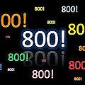 C'est mon 800éme billet !!!
