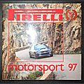 <b>Pirelli</b>, Motorsport 97 (90 years racing)