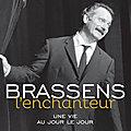 Bernard Lonjon : « L'âme de Brassens m'a suivi dans mon parcours et dans ma vie. »