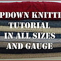 TOPDOWN KNITTING <b>TUTORIAL</b> in all sizes and gauge