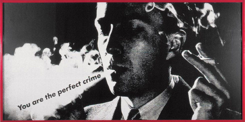 85. Barbara KRUGER, You are the perfect crime, 1984.