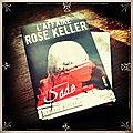 L'affaire Rose <b>Keller</b>, de Ludovic Miserole