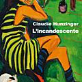 L'incandescente - claudie hunzinger
