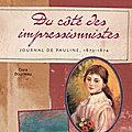 Du côtés des impressionnistes - Journal de Pauline, 1873-1874
