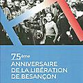 Il y a 75 ans les combats pour la libération de Besançon ....