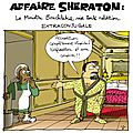 L'affaire sheraton...