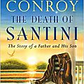 The death of santini - pat conroy (2013)