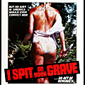 OEIL POUR OEIL (I Spit On Your Grave - versions 1978 & 2010)