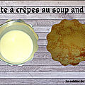 Pâte à crêpes au soup and co