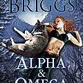 <b>Alpha</b> et <b>Omega</b> - L'origine - Patricia Briggs