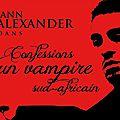 Prolongations - info théâtre/halloween : monologue ''confessions d'un vampire sud-africain'', paris 8 et 9 janvier 2014