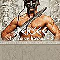 Persée : Les Douze Travaux - Tome 2 de <b>Cree</b> <b>Storm</b>