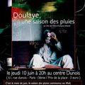 Doulaye, une saison des pluies - jeudi 10/06 au centre Dunois (75013