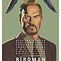 Sortie de la semaine : <b>Birdman</b>