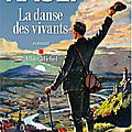 La danse des vivants, <b>Antoine</b> <b>Rault</b>