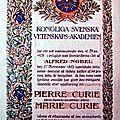 1903 - <b>MARIE</b>-<b>CURIE</b>, HENRI BECQUEREL ET PIERRE <b>CURIE</b> SE PARTAGENT LE PRIX NOBEL