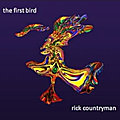 Rick Countryman «The First Bird» (ChapChap)