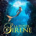 <b>Films</b> <b>d</b>'<b>animation</b> : regardez « La Petite Sirène » en HD