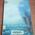 La seconde vie de Riley Bloom, tome 1 : Ici et maintenant