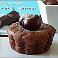 Petits fondants chocolat marrons (thermomix)