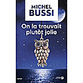 On la trouvait plutôt jolie de Michel Bussi