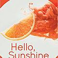 Hello, Sunshine ! de Laura <b>Dave</b>