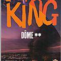 <b>DOME</b> (Tome 2) par Stephen King