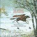 Le Prince amoureux ~ Michael Morpurgo
