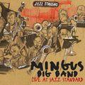 Mingus Big Band - 2010 - Mingus Big Band Live at Jazz Standard (Jazz Workshop)