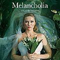 <b>Melancholia</b>