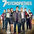 7 Psychopathes - *