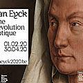 Van Eyck, expo <b>Gand</b> 2020