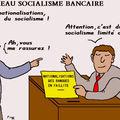 Le nouveau socialisme bancaire