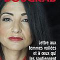 Lettre aux <b>femmes</b> <b>voilées</b> et à ceux qui les soutiennent, Jeannette Bougrab